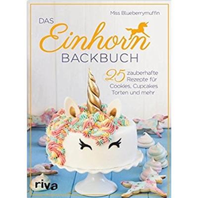Das beste Einhorn-Backbuch